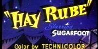 Hay Rube