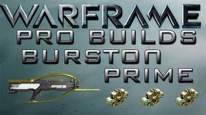 Warframe Burston Prime Pro Builds 3 Forma Update 13.8