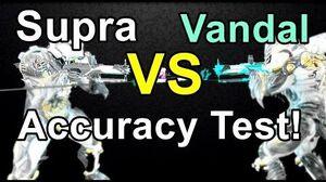 Supra VS Supra Vandal Accuracy Test (Warframe)