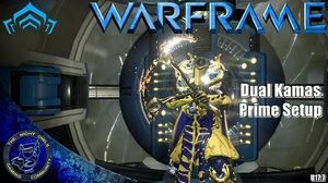 Warframe Dual Kamas Prime (Beast) Setup Discussion (U17