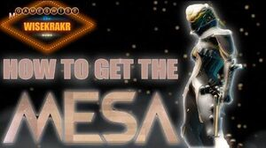 Warframe - HOW TO GET THE MESA update 15