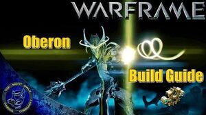 Warfame Oberon Breakdown Build Guide (Updated)