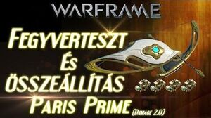 Warframe Beta - Paris Prime (HD)(HUN)
