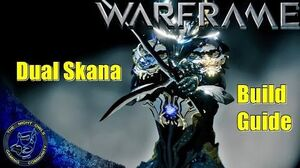 Warframe Dual Skana Build Guide