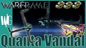 QUANTA VANDAL 3 forma - Warframe Builds Update 17