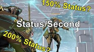Talking About Status Sec And What Over 100% Status Means (Warframe)