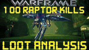Warframe - Loot From 100 Raptor Kills