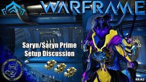 Warframe Saryn Saryn Prime Setup Discussion (U18.14
