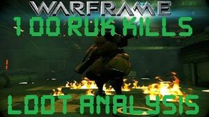 Warframe - Loot From 100 Sargus Ruk Kills