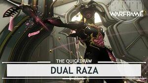Warframe Dual Raza, & A Bunch of Other Dirty Tricks thequickdraw