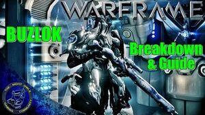 Warframe The BUZLOK Full Review - Breakdown & Build Guide