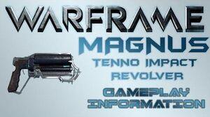 Warframe - Gameplay & Information Magnus