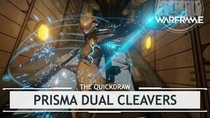 Warframe Prisma Dual Cleavers, The Booty Call thequickdraw
