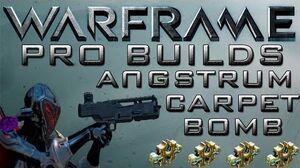 Warframe Angstrum Pro Builds 4 Forma Update 13.3