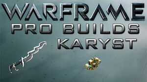 Warframe Karyst Pro Builds 1 Forma Update 14.2
