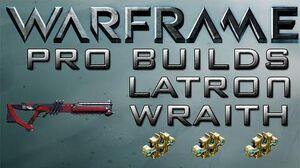 Warframe Latron Wraith Pro Builds 3 Forma Update 14