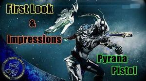Warframe First Look PYRANA Gameplay & Progression