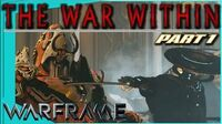 THE WAR WITHIN Quest - Part 1 Betrayal?! Warframe