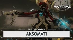 Warframe Aksomati, Measuring Up thequickdraw