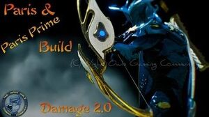 Warframe Let's Build the PARIS PARIS PRIME Bow (Damage 2