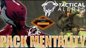 Warframe - TACTICAL ALERT PACK MENTALITY Update 15.5