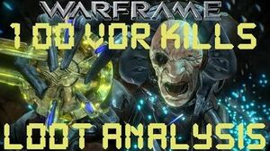 Warframe - Loot From 100 Captain Vor Kills
