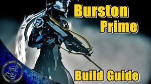 Warframe Burston Prime Build Guide