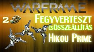 Warframe - Hikou Prime (HD)(HUN)