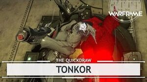 Warframe Tonkor, Riding Those Balls - 6 Forma thequickdraw