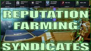 Warframe Hints Tips - REPUTATION FARMING & SYNDICATES