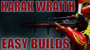 Warframe Builds - KARAK WRAITH EZ BUILDs Update 16