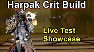 Updated Harpak Crit Build