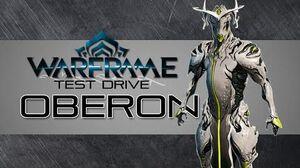 Warframe Test Drive Oberon