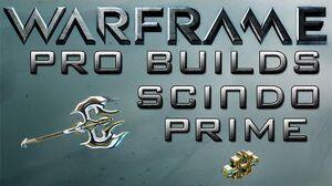 Warframe Scindo Prime Pro Builds 1 Forma Update 14.8