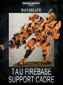 Tau Firebase Support Cadre