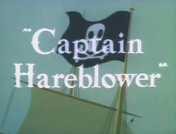 Captain Hareblower Title Card