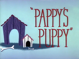 Pappy's Puppy Title Card