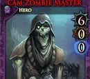 Cam, Zombie Master