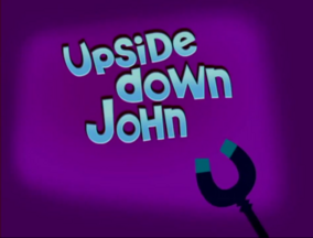 Upside Down John Title Card