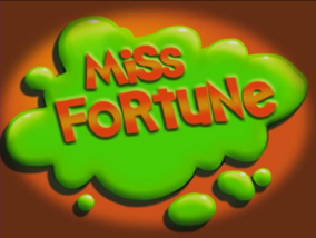 Miss Fortune Title Card