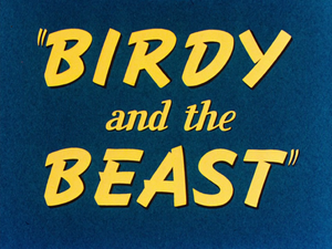Birdy and the Beast title card