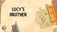 Lucys Brother Title