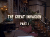 The Great Invasion - Part 1