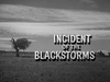 Incident of the Blackstorms