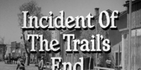 Incident of the Trail's End