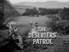 The Deserters' Patrol
