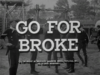 Go for Broke