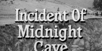 Incident of Midnight Cave