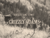 The Life and Times of Grizzly Adams episode