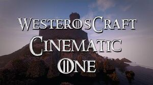 WesterosCraft Cinematic One - Storm's End, Starfall and more!